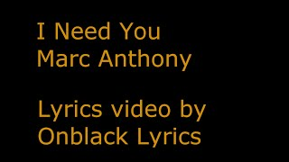 I Need You - Marc Anthony