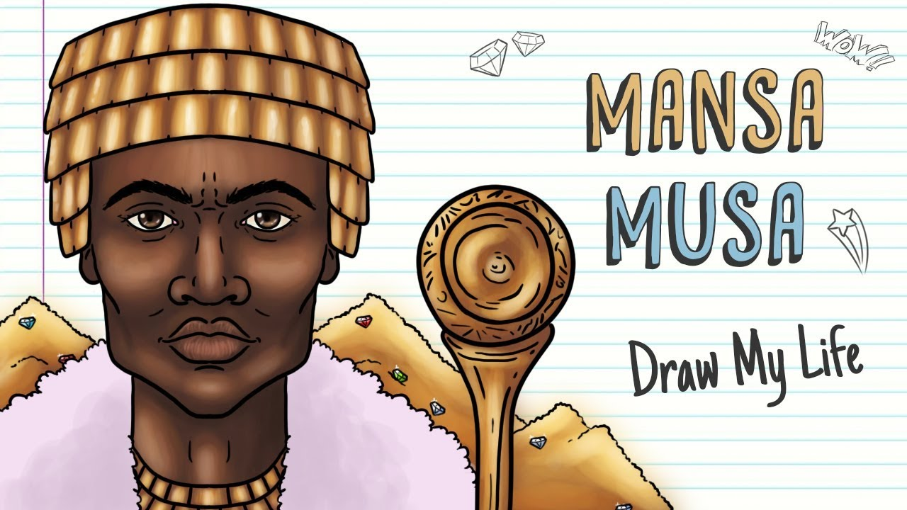 MANSA MUSA, THE RICHEST PERSON IN HISTORY | Draw My Life