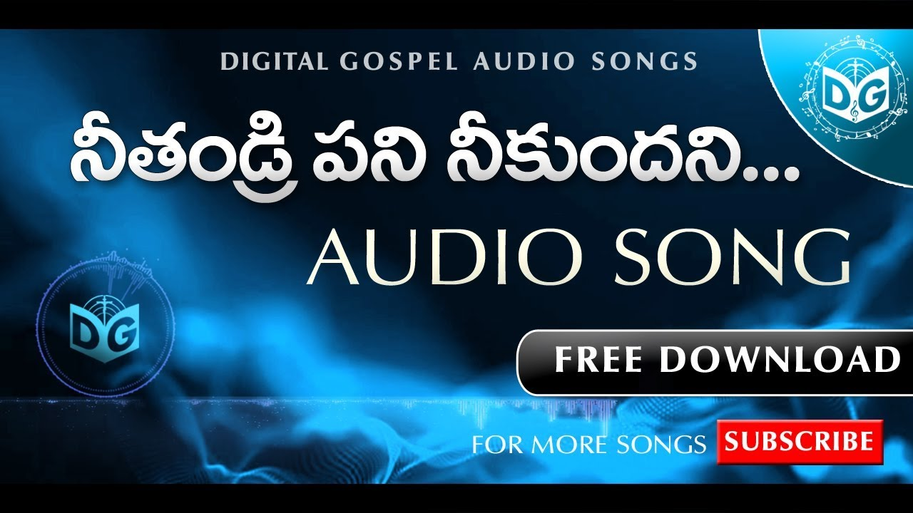 Nee thandri pani Audio Song || Telugu Christian Songs || BOUI Songs, Digital Gospel