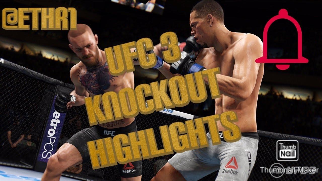 UFC 3 - KNOCKOUT HIGHLIGHTS