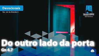 Do outro lado da porta | Gn 4.7