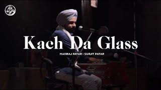 Kach Da Glass | Manraj Patar | Surjit Patar | Jeevay Punjab