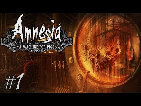 Amnesia: A Machine For Pigs   Part 1   THE NIGHTMARE RETURNS