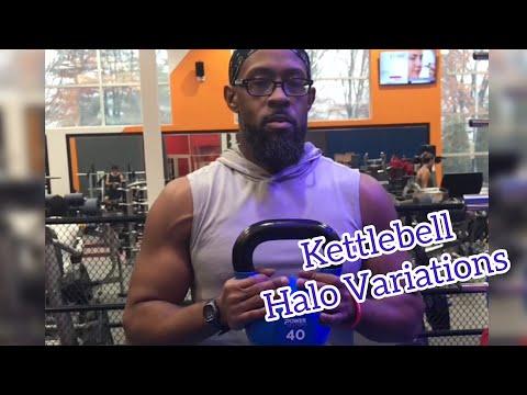 Kettlebell Halo Variations
