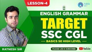 Target SSC CGL | ENGLISH GRAMMAR | Basics Se High Level | LESSON 4