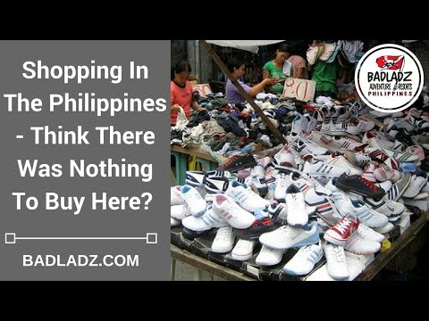 Shopping In The Philippines - Think There Was Nothing To Buy Here?
