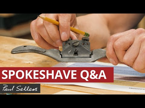 Spokeshave Q&A | Paul Sellers