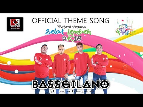 FESTIVAL PESONA SELAT LEMBEH 2018 - BASSGILANO (OFFICIAL MUSIC VIDEO)