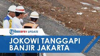 Komentari Masalah Banjir di Jakarta, Jokowi: Banjir DKI Jakarta Tahun Ini Paling Parah