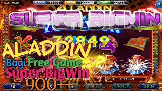 ALADDIN free game super big win slot betting online casino