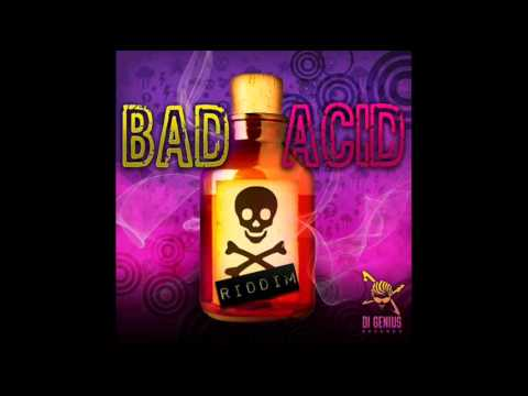 Bad Acid Riddim Mix - Di Genius Records - BloodLine Sound - July 2011