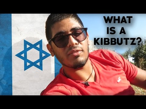 WHAT IS A KIBBUTZ? - Israel Travel Guide