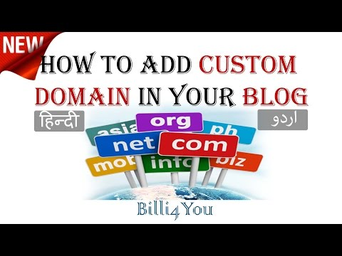 How To Add Custom Domain In Your Blog - Convert Blog Into Website - Hindi/Urdu