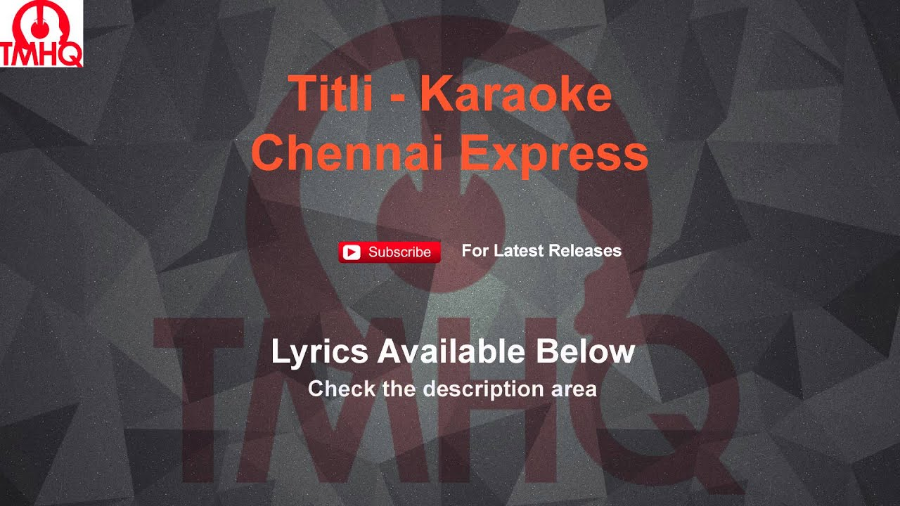 Titli Karaoke Chennai Express Lyrics - YouTube