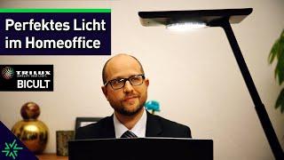 Perfektes LED Licht im Homeoffice - die TRILUX BICULT