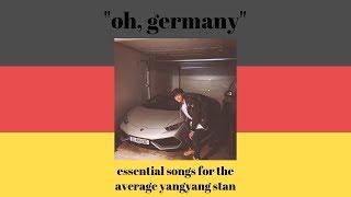 essential songs for the average yangyang stan - der ehrenmann ist 18 pt. 2 🍻🎉