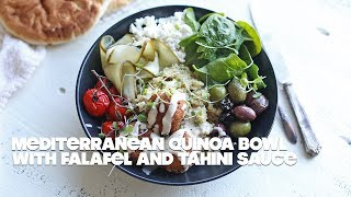 Mediterranean Quinoa Bowl Recipe with Falafel and Garlic Tahini Sauce