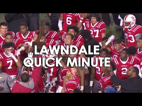 LAWNDALE QUICK MINUTE -  Lawndale High School CIF Champs 2018