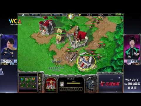 WCA2016 Pro S2 Warcraft III Semi-Final Fly100% VS Infi