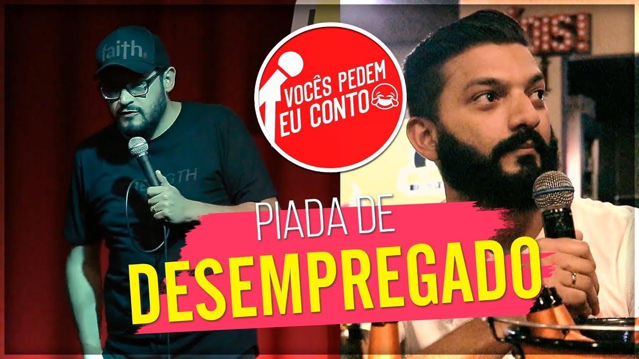 MATHEUS CEARÁ EM: PIADA DE DESEMPREGADO | VOCÊS PEDEM EU CONTO - SANTO ANDRÉ