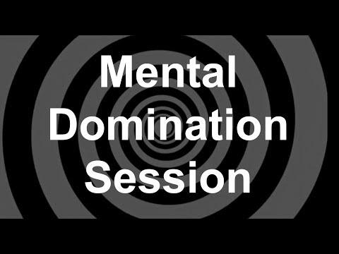 Mental Domination Session