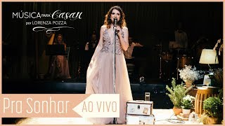 Baixar Pra Sonhar (Marcelo Jeneci) | Música para Casar AO VIVO por Lorenza Pozza
