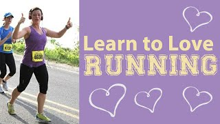 Learn to Love Running with these Three Tips!