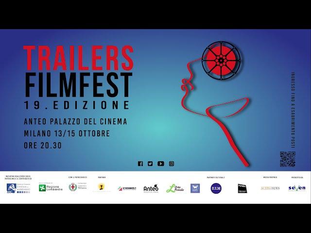 15.10 TERZA SERATA DEL 19. TRAILERS FILMFEST