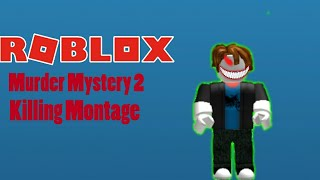 BACON HAIR ATTACKS!-ROBLOX-Murder Mystery 2 -Killing Montage
