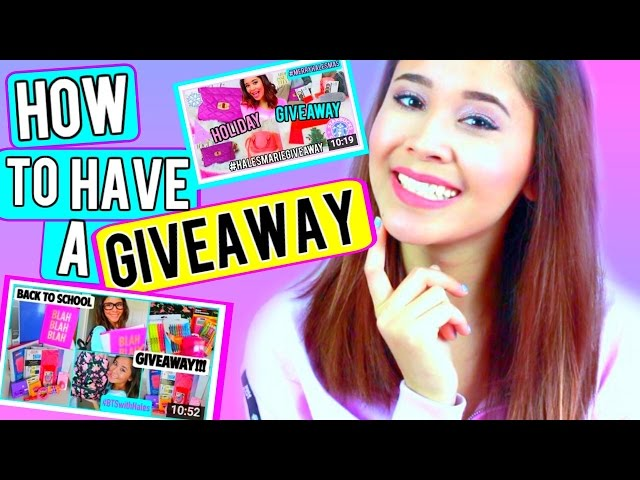 How To Have A YouTube Giveaway!