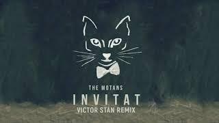 The Motans - Invitat (Victor Stan Remix)