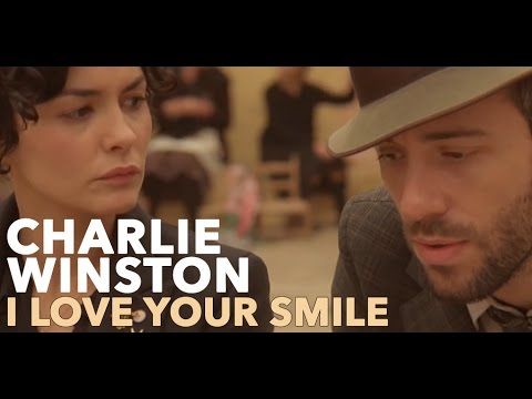 Клип Charlie Winston - I Love Your Smile