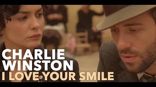 Watch Charlie Winston I Love Your Smile video