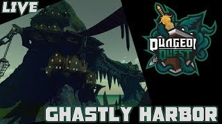 ⚔️⚓Dungeon Quest LIVE UPDATE - Ghastly Harbor ROBLOX VIP⚓⚔️