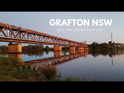 Grafton NSW: All the things we loved about it