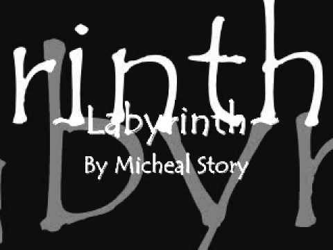 Micheal Story ~Labyrinth~