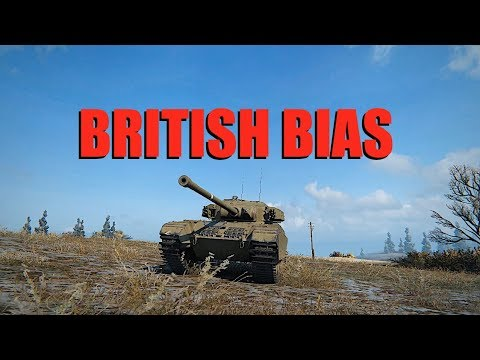 WOT - British Bias? | #WorldofTanks