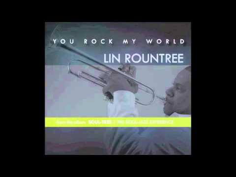 Lin Rountree - YOU ROCK MY WORLD