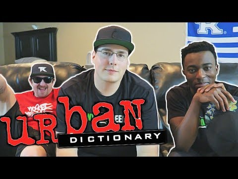 URBAN DICTIONARY CHALLENGE!! WITH THE TK HOUSE!