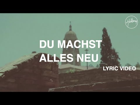 Du Machst Alles Neu - Lyric Video