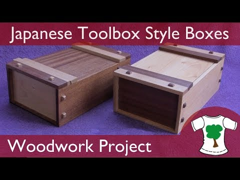 Woodwork Project: Japanese Toolbox Style Box Build