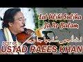 Lat Uljhi Suljha || By Ustad Raees Khan The Best Violinist ||Live Mehfil E Sama Whatsapp Status Video Download Free