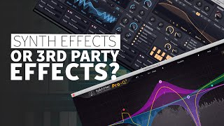 Synth Effects and 3rd Party Plugins? | Music Production Tutorials
