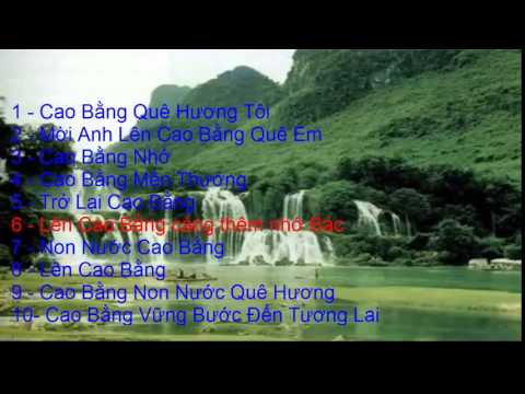 Những bài hát hay về quê hương Cao Bằng