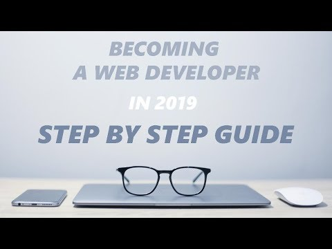 Becoming a Web Developer in 2019 - Step by Step