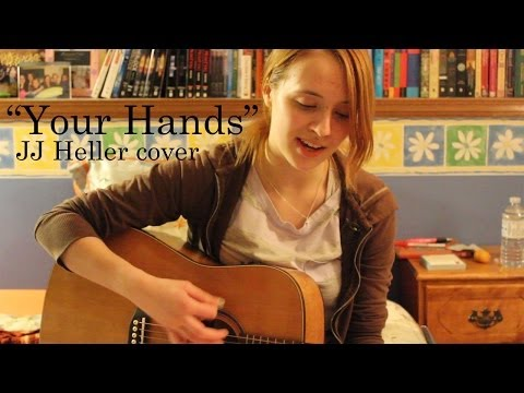 Your Hands by JJ Heller - Cover