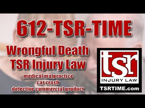 Lawyer for Wrongful Death in St Cloud MN TSR Injury Law