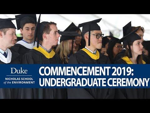 Nicholas School Commencement 2019: Undergraduate Ceremony (FULL)