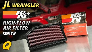 K&N Engine Air Filter Review For Jeep Wrangler JL And Jeep Gladiator