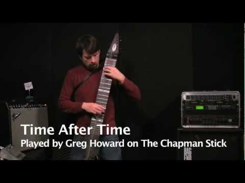 Time After Time - Greg Howard on Chapman Stick